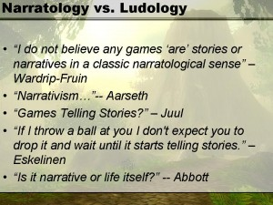 Narratology / Ludology
